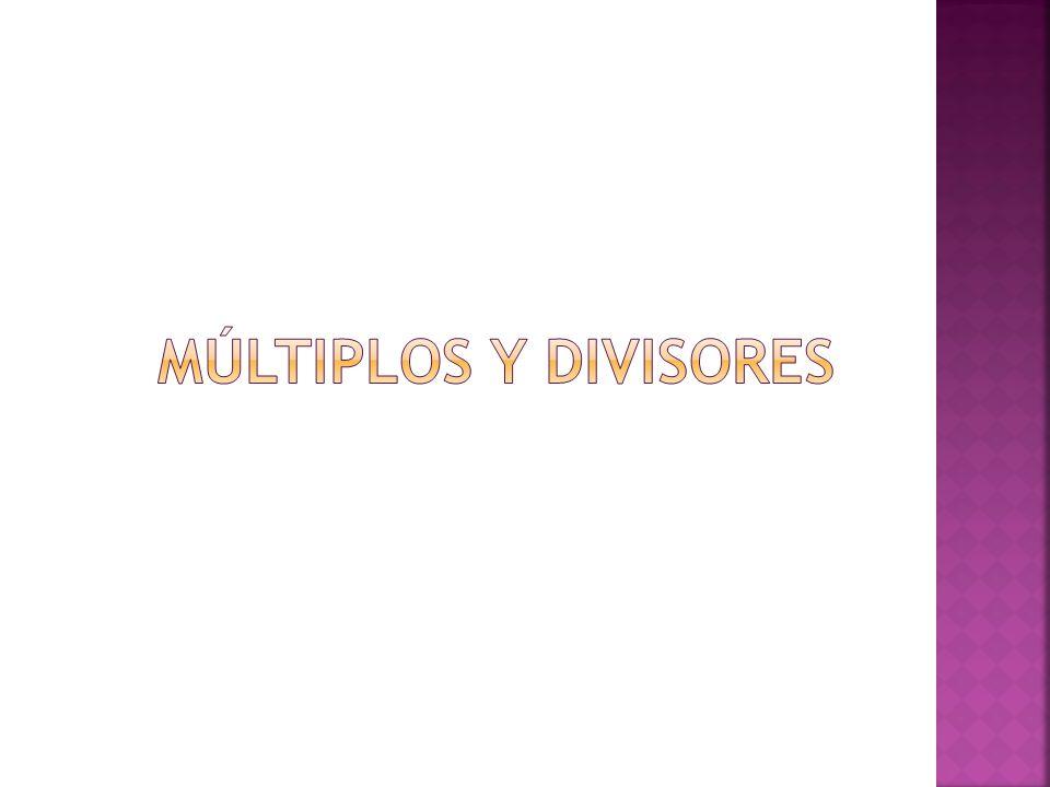 MÚLTIPLOS Y DIVISORES