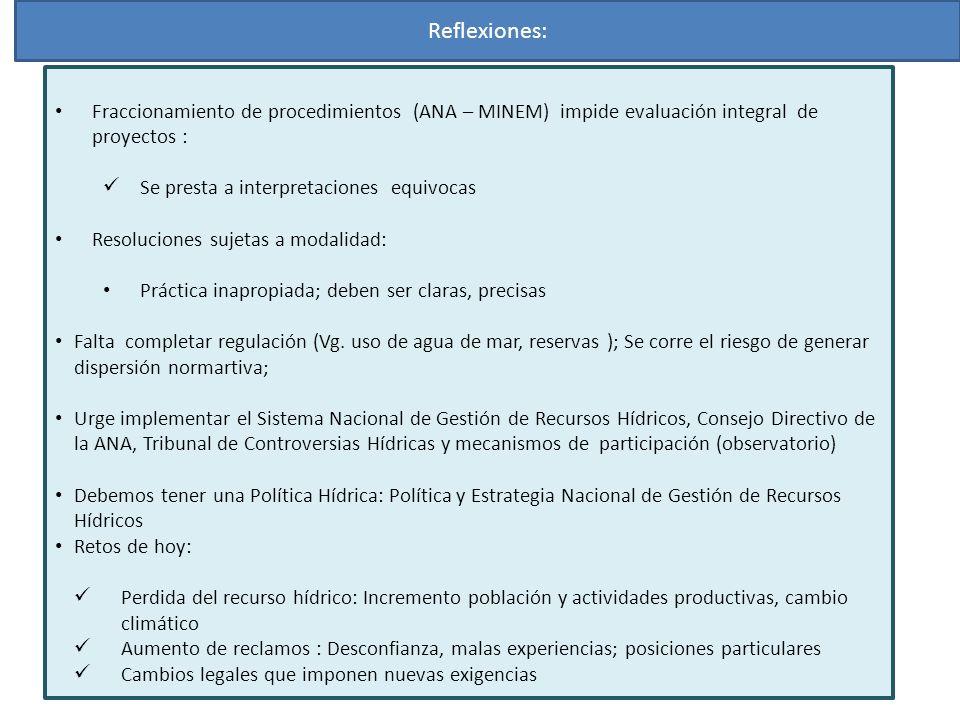 Reflexiones:Fraccionamiento de procedimientos (ANA – MINEM) impide evaluación integral de proyectos :