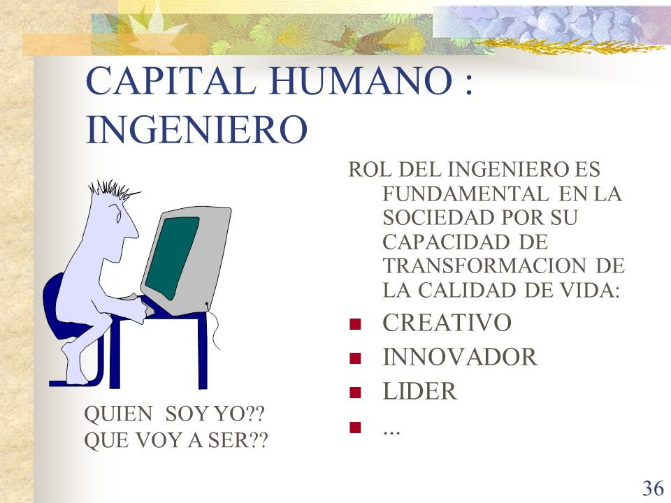 CAPITAL HUMANO : INGENIERO