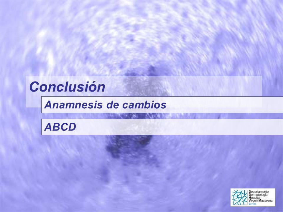 Conclusión Anamnesis de cambios ABCD