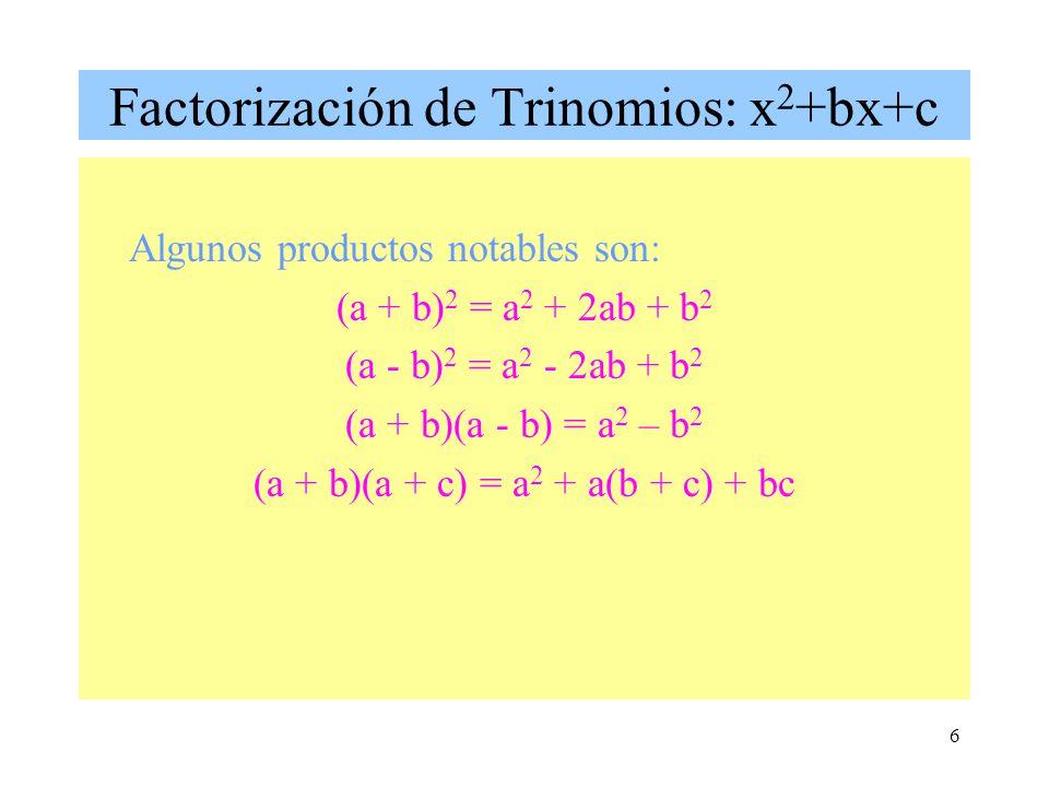 Factorización de Trinomios: x2+bx+c