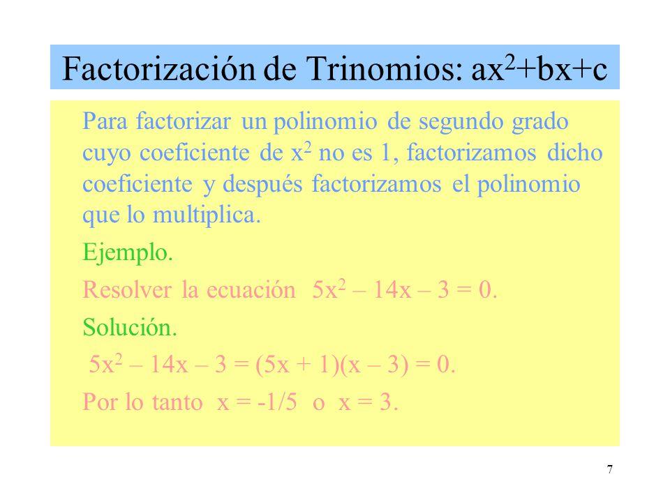 Factorización de Trinomios: ax2+bx+c