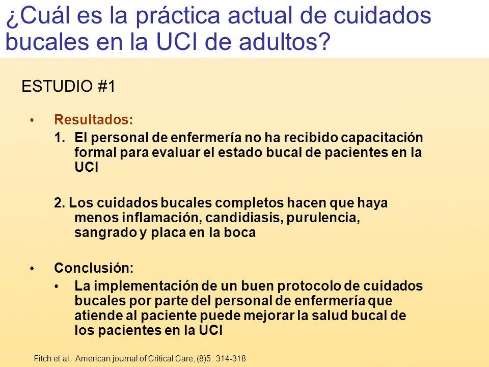 ¿Cuál es la práctica actual de cuidados bucales en la UCI de adultos