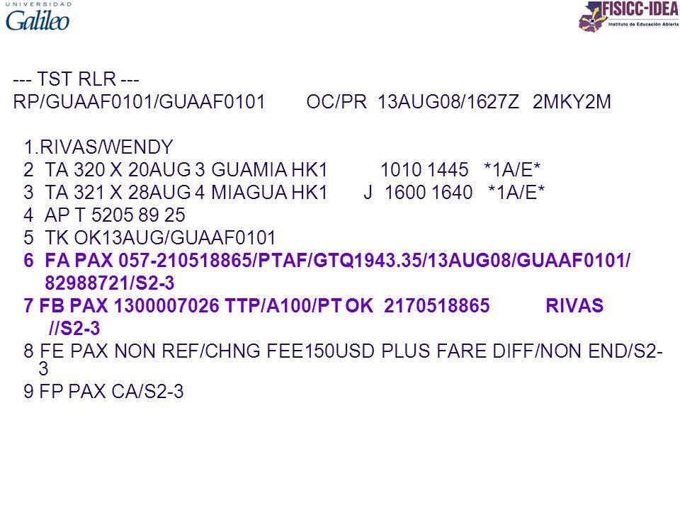 --- TST RLR --- RP/GUAAF0101/GUAAF0101 OC/PR 13AUG08/1627Z 2MKY2M 1