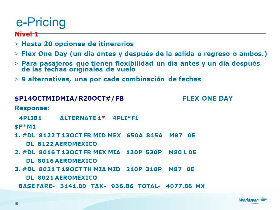 e-Pricing Nivel 1 Hasta 20 opciones de itinerarios