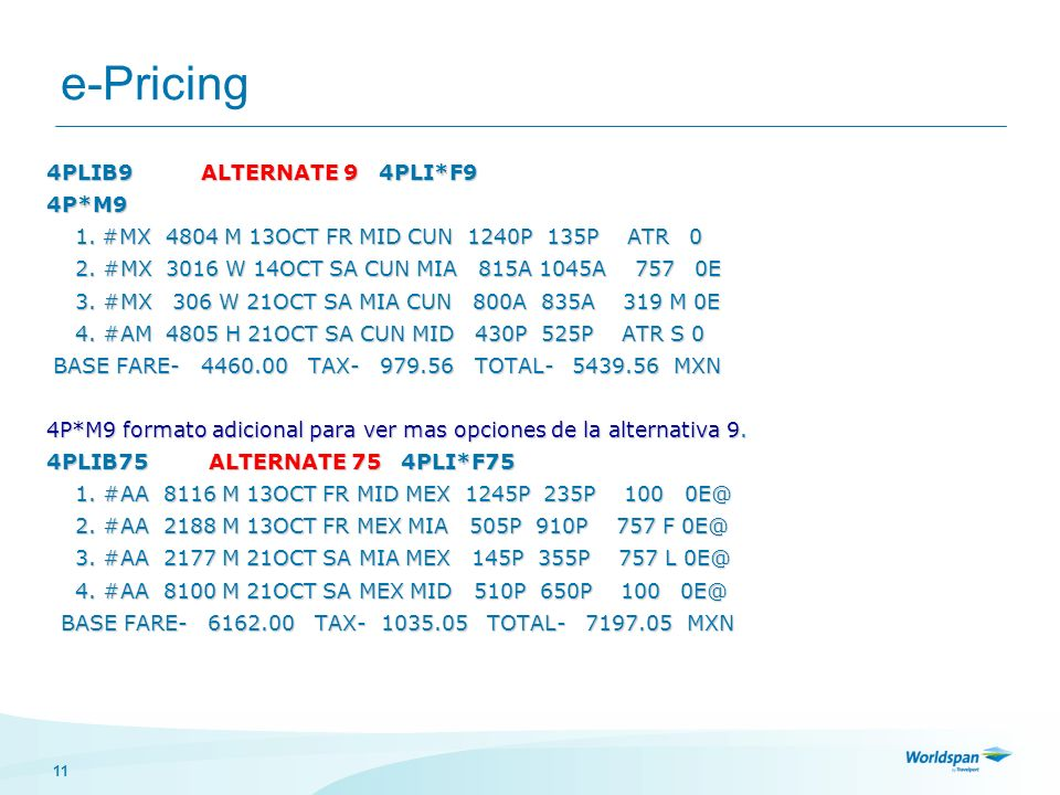 e-Pricing 4PLIB9 ALTERNATE 9 4PLI*F9 4P*M9