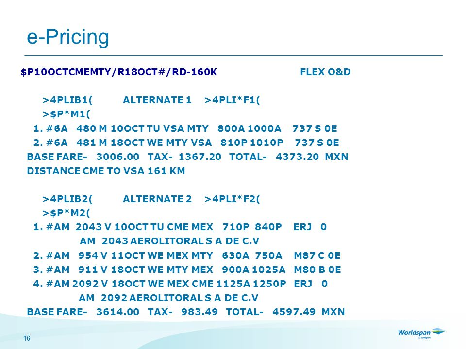 e-Pricing $P10OCTCMEMTY/R18OCT#/RD-160K FLEX O&D