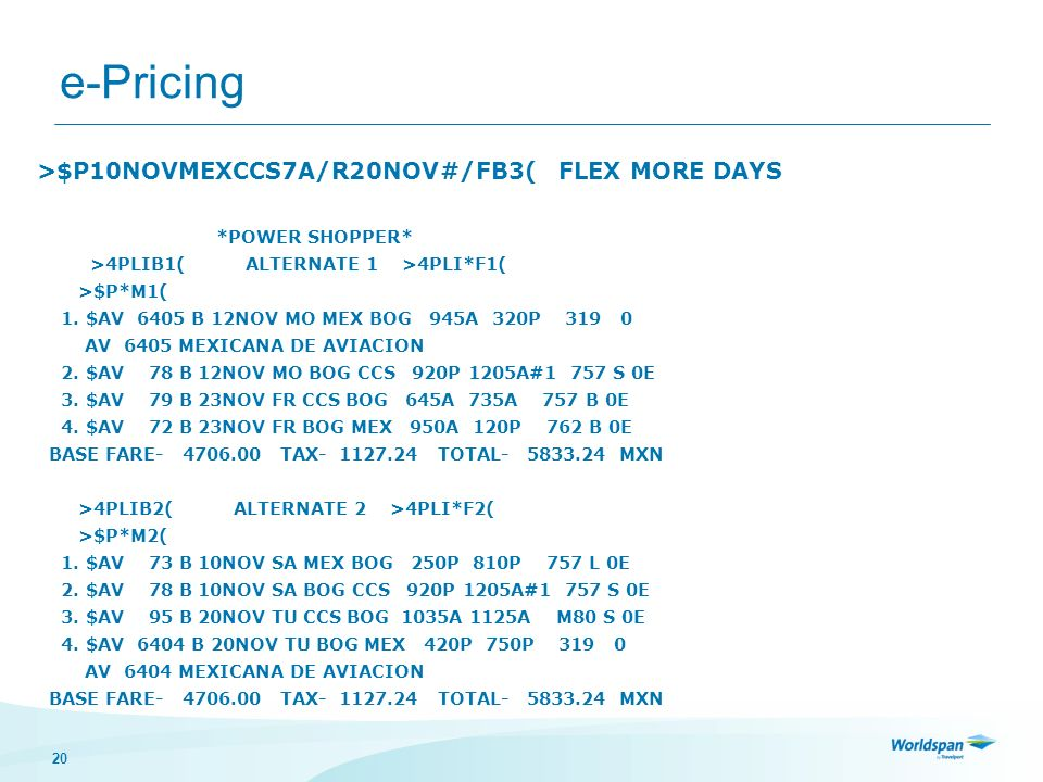 e-Pricing >$P10NOVMEXCCS7A/R20NOV#/FB3( FLEX MORE DAYS