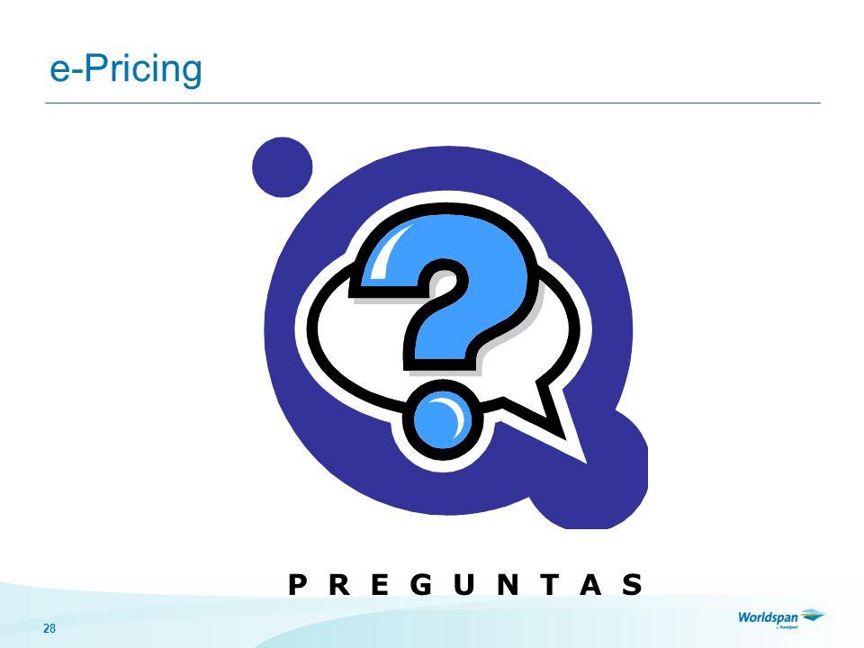 e-Pricing P R E G U N T A S