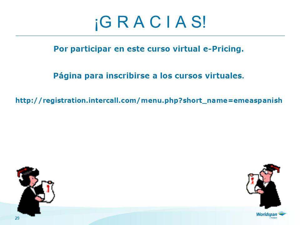 ¡G R A C I A S! Por participar en este curso virtual e-Pricing.