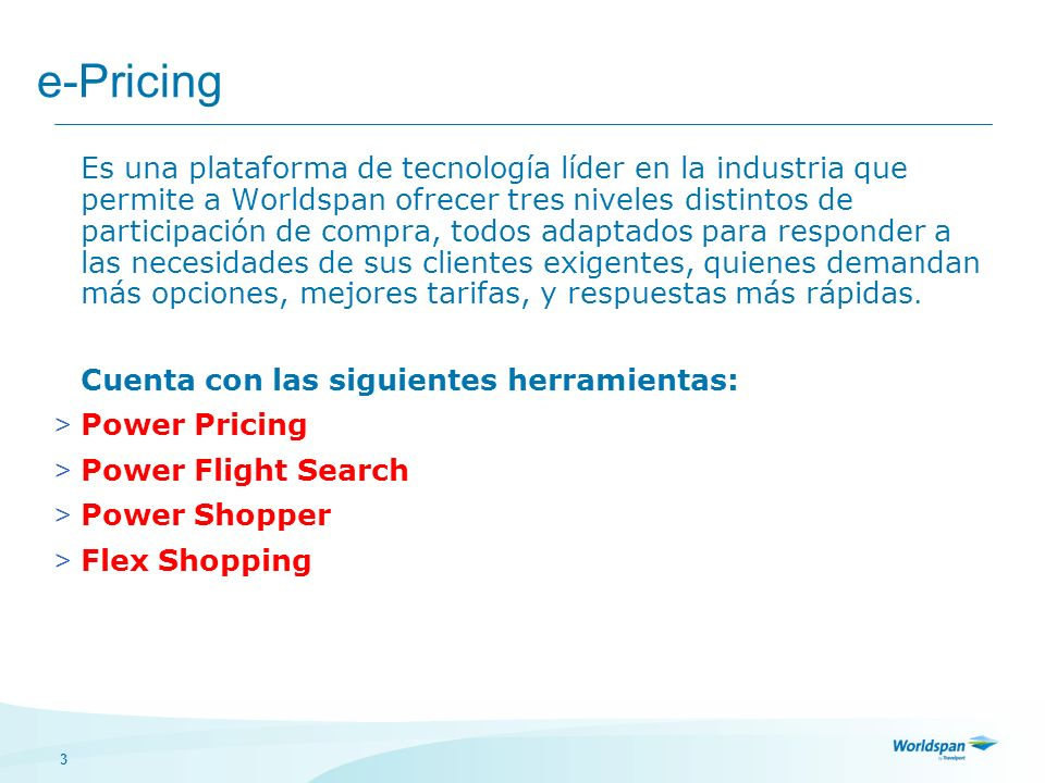e-Pricing Power Pricing Power Flight Search Power Shopper