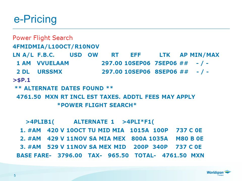 e-Pricing Power Flight Search 4FMIDMIA/L10OCT/R10NOV