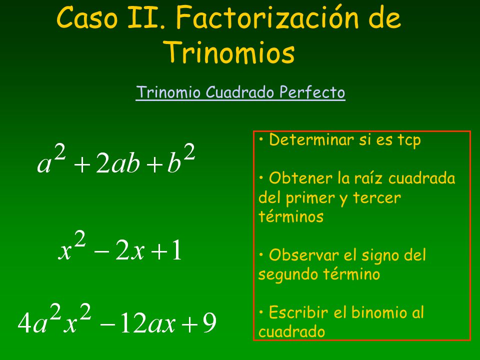 Caso II. Factorización de Trinomios