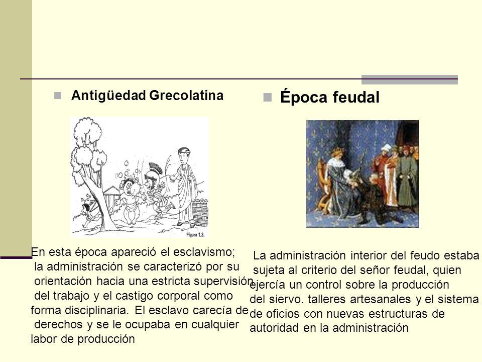 Época feudal Antigüedad Grecolatina