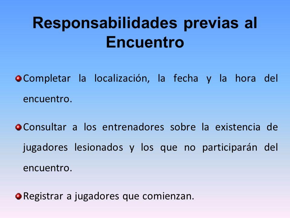 Responsabilidades previas al Encuentro