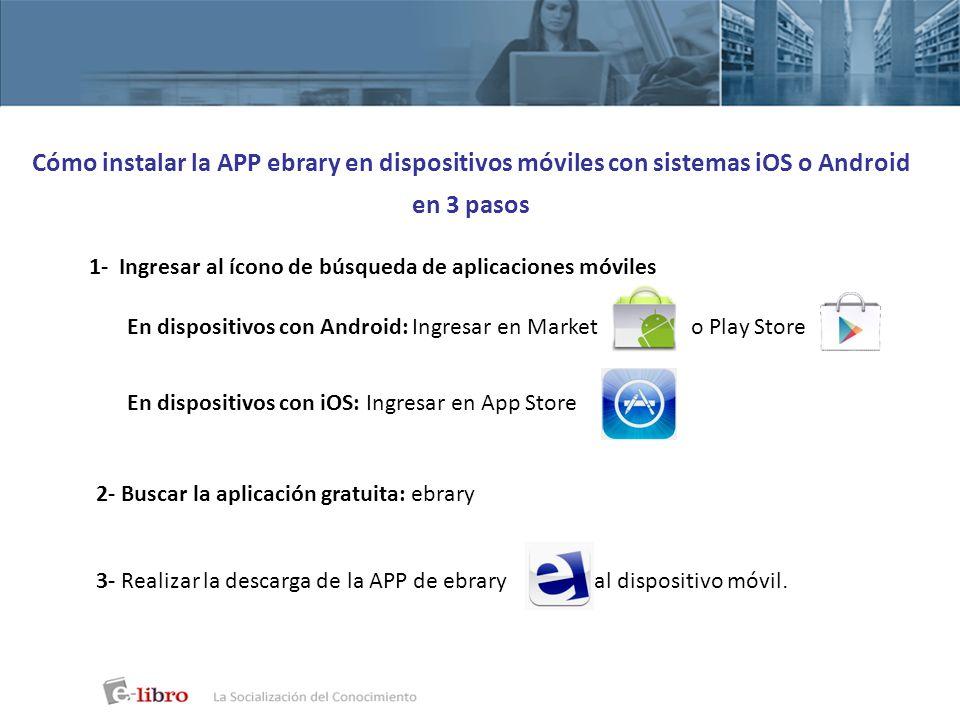 Cómo instalar la APP ebrary en dispositivos móviles con sistemas iOS o Android en 3 pasos