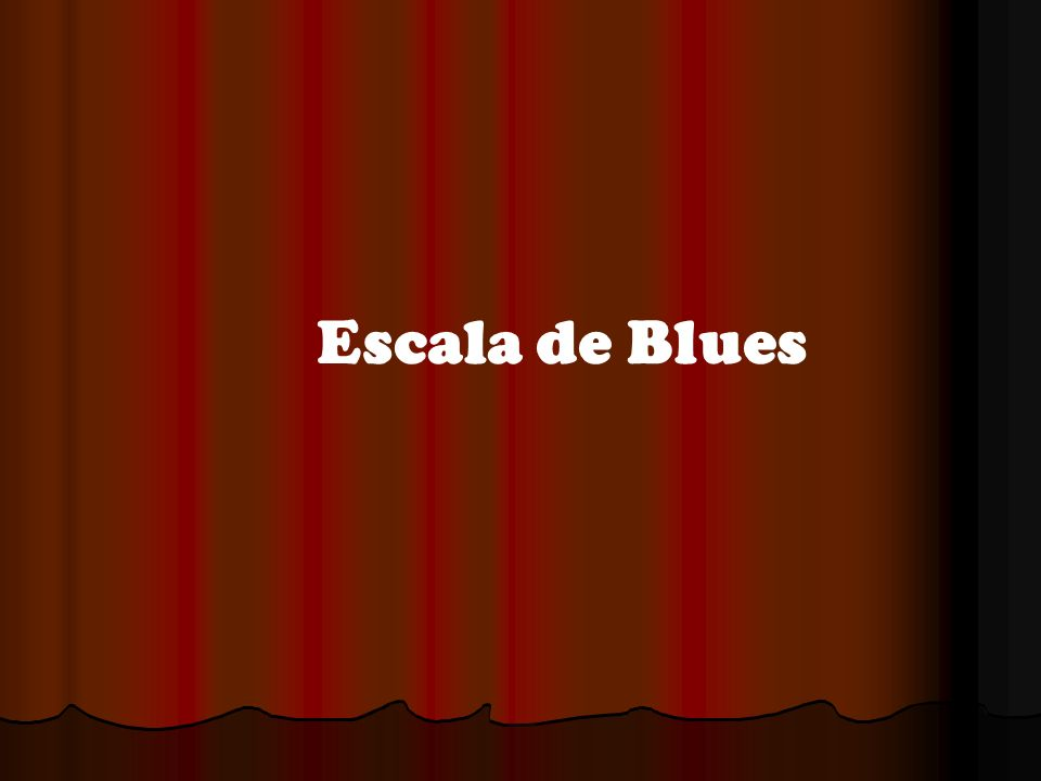 Escala de Blues