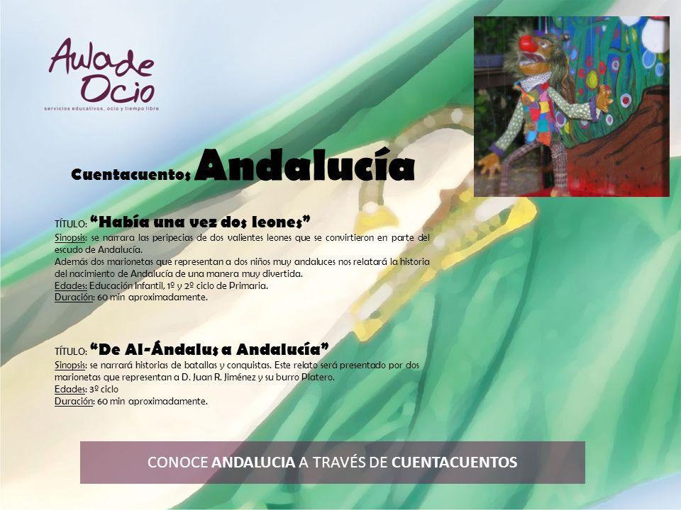 CONOCE ANDALUCIA A TRAVÉS DE CUENTACUENTOS