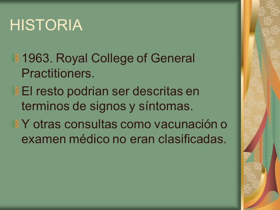 HISTORIA 1963. Royal College of General Practitioners.