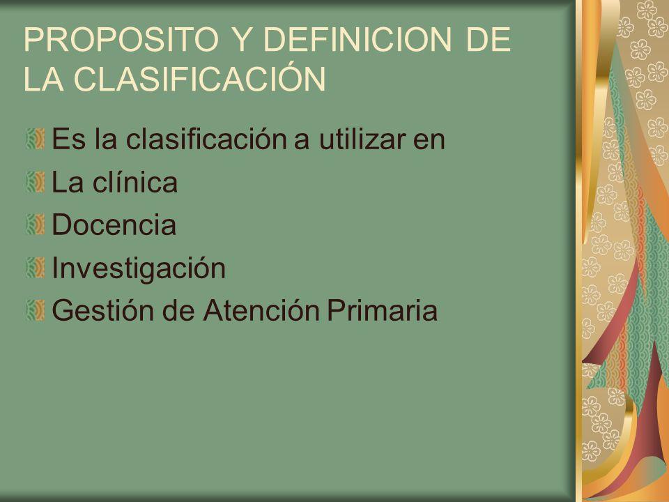PROPOSITO Y DEFINICION DE LA CLASIFICACIÓN