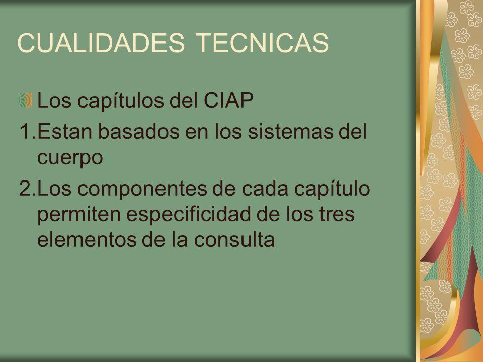 CUALIDADES TECNICAS Los capítulos del CIAP