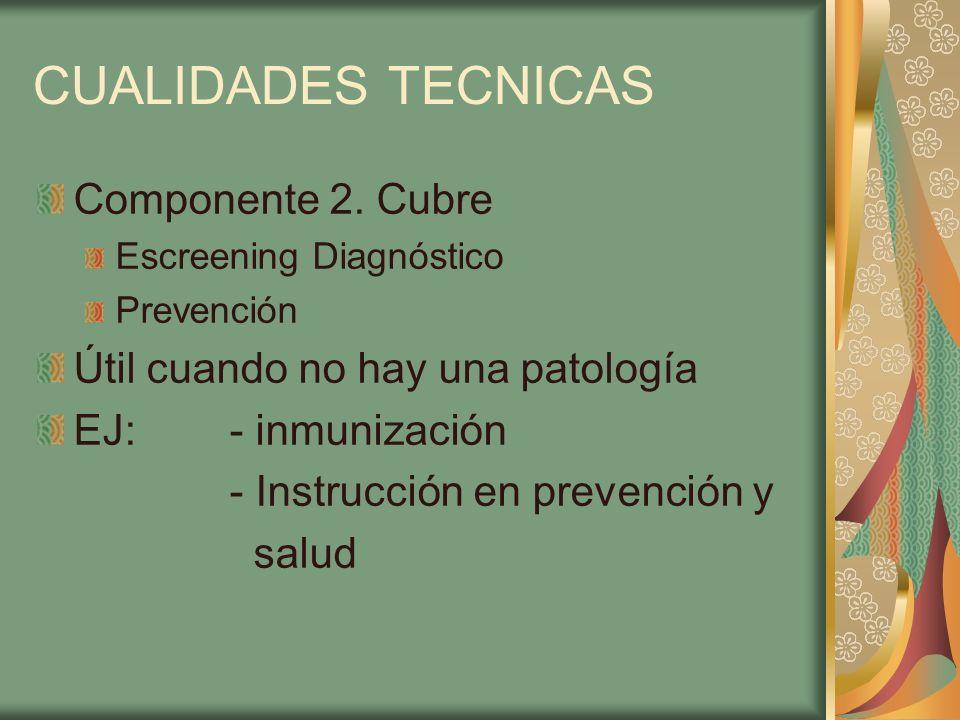 CUALIDADES TECNICAS Componente 2. Cubre