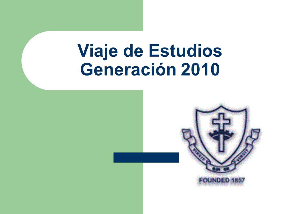 Viaje de Estudios Generación 2010