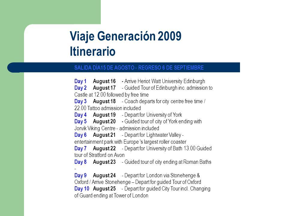 Viaje Generación 2009 Itinerario