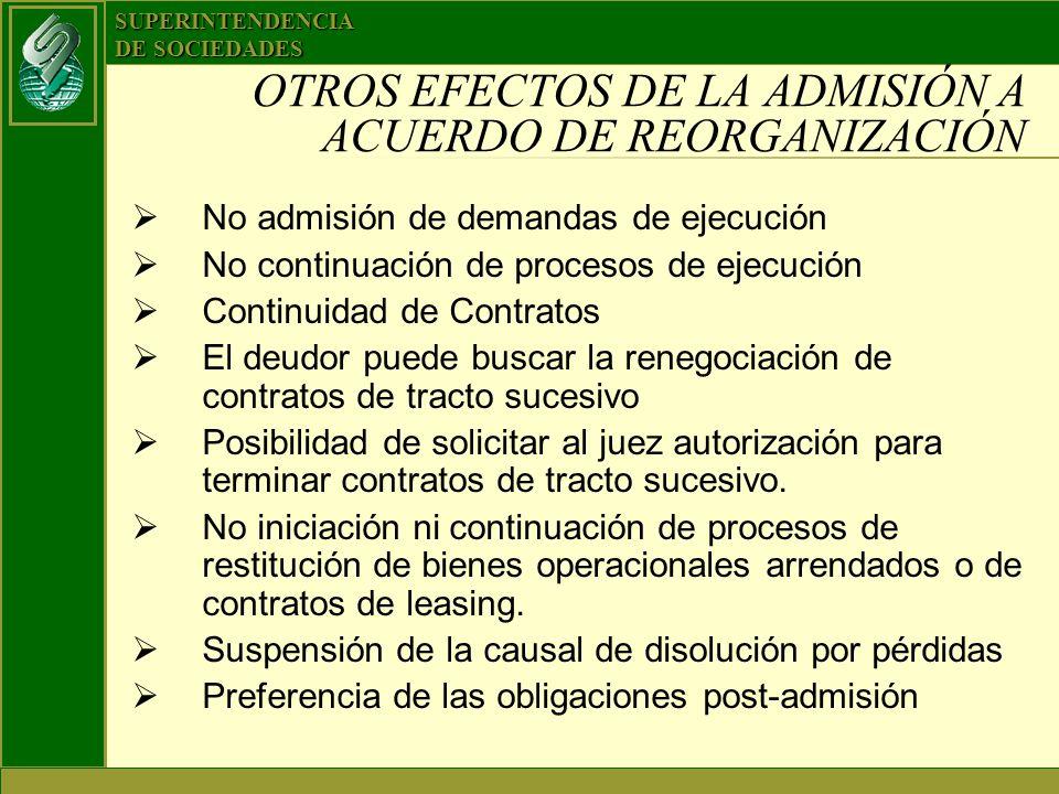 OTROS EFECTOS DE LA ADMISIÓN A ACUERDO DE REORGANIZACIÓN