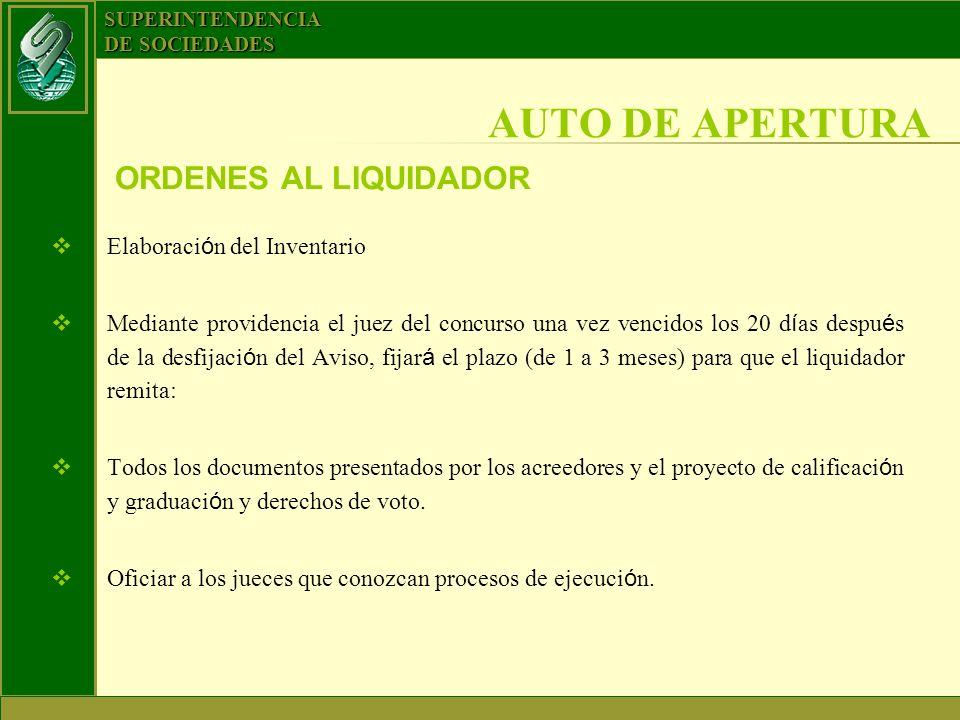 AUTO DE APERTURA ORDENES AL LIQUIDADOR Elaboración del Inventario