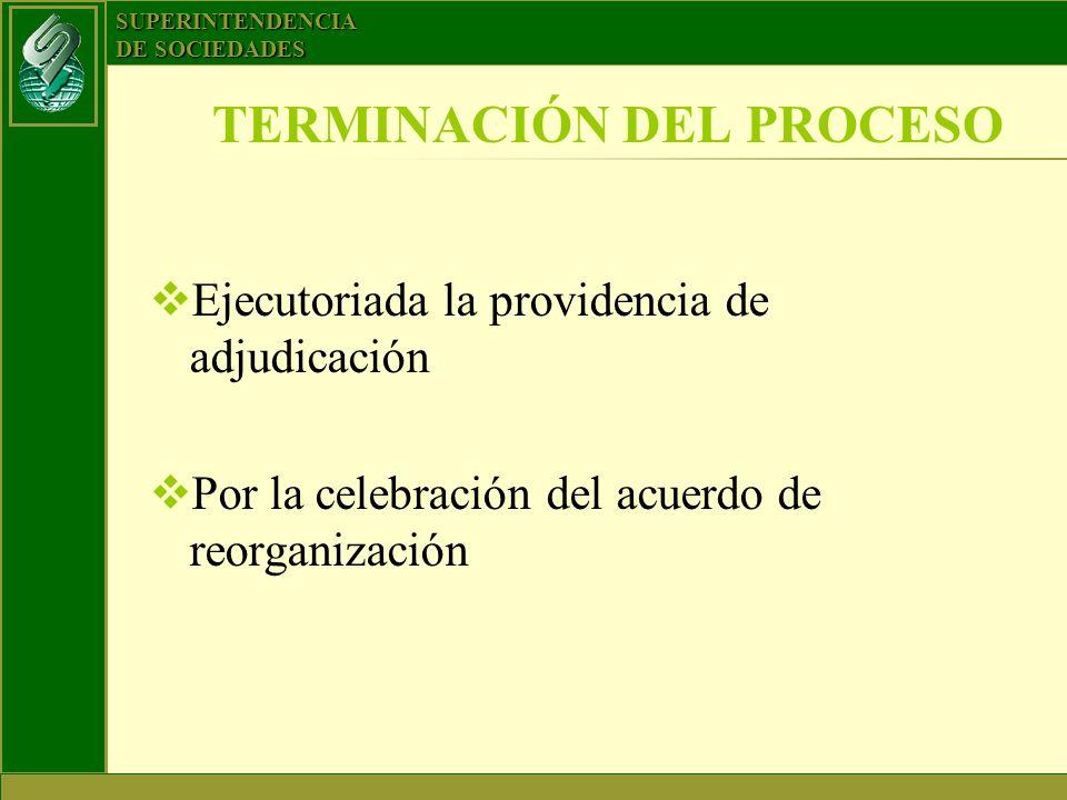 TERMINACIÓN DEL PROCESO