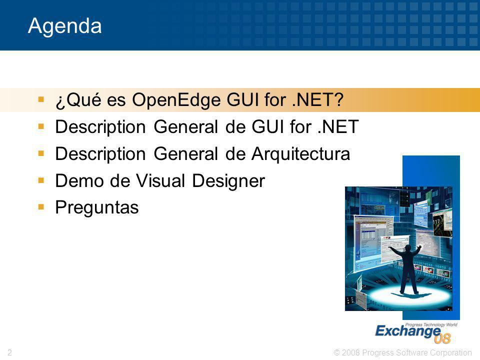 Agenda ¿Qué es OpenEdge GUI for .NET