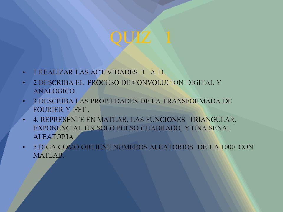 QUIZ 1 1.REALIZAR LAS ACTIVIDADES 1 A 11.