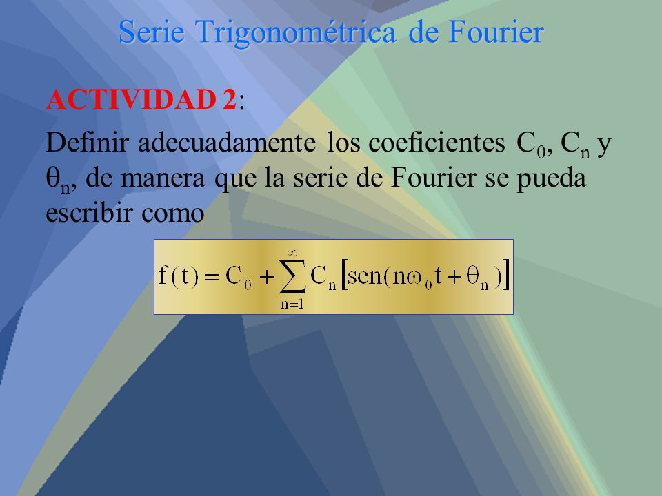 Serie Trigonométrica de Fourier