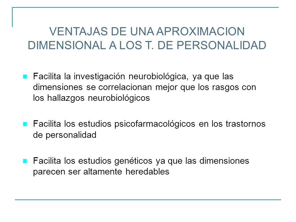 VENTAJAS DE UNA APROXIMACION DIMENSIONAL A LOS T. DE PERSONALIDAD