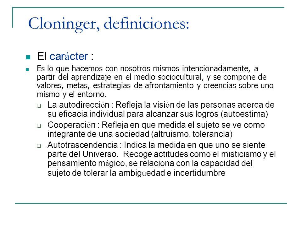 Cloninger, definiciones: