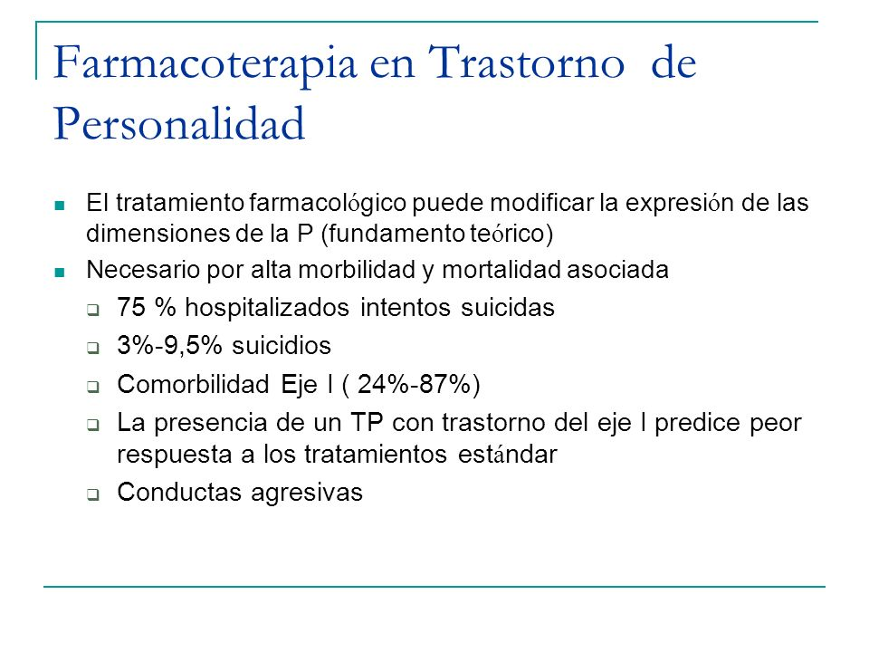 Farmacoterapia en Trastorno de Personalidad