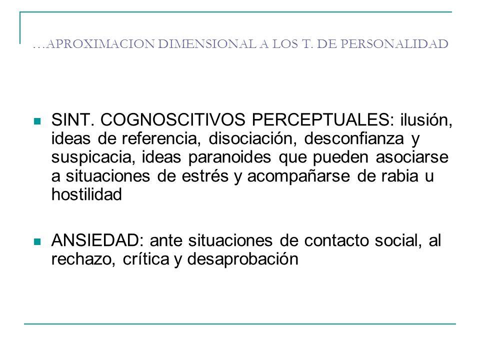 …APROXIMACION DIMENSIONAL A LOS T. DE PERSONALIDAD