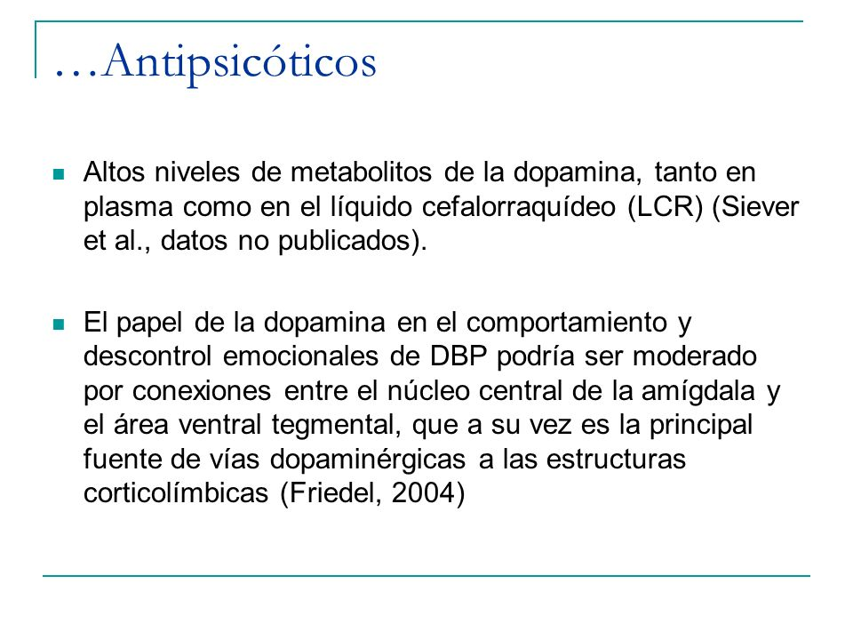 …Antipsicóticos