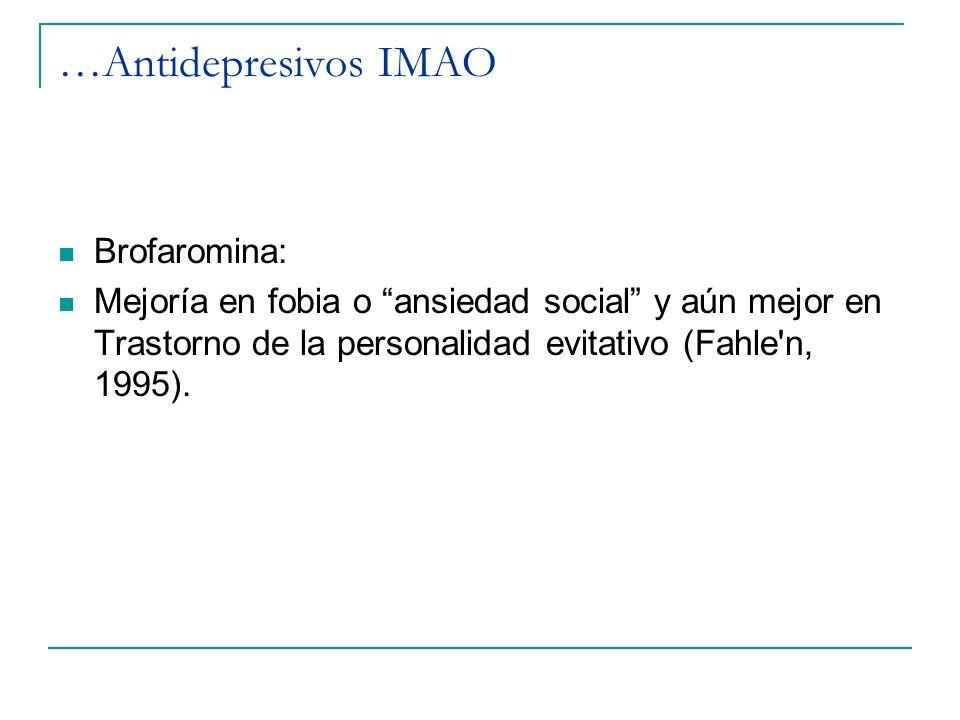 …Antidepresivos IMAO Brofaromina: