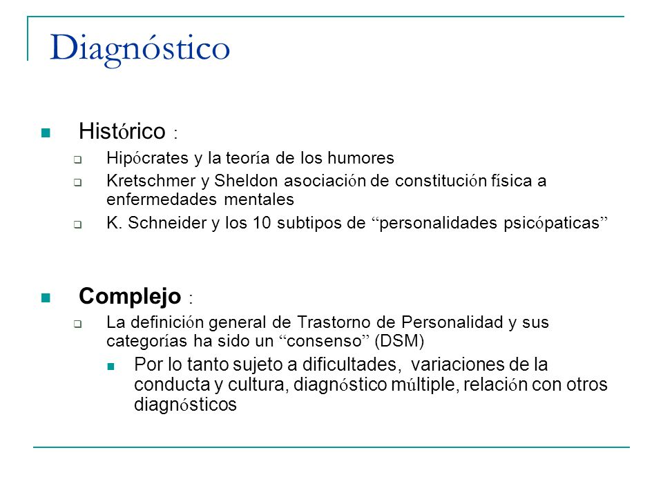 Diagnóstico Histórico : Complejo :