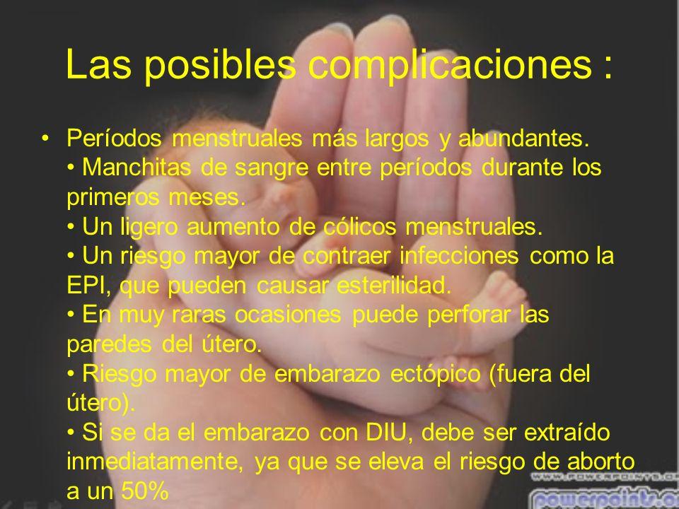 Las posibles complicaciones :