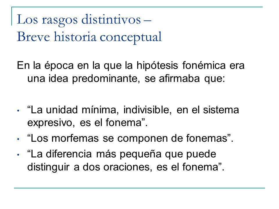 Los rasgos distintivos – Breve historia conceptual