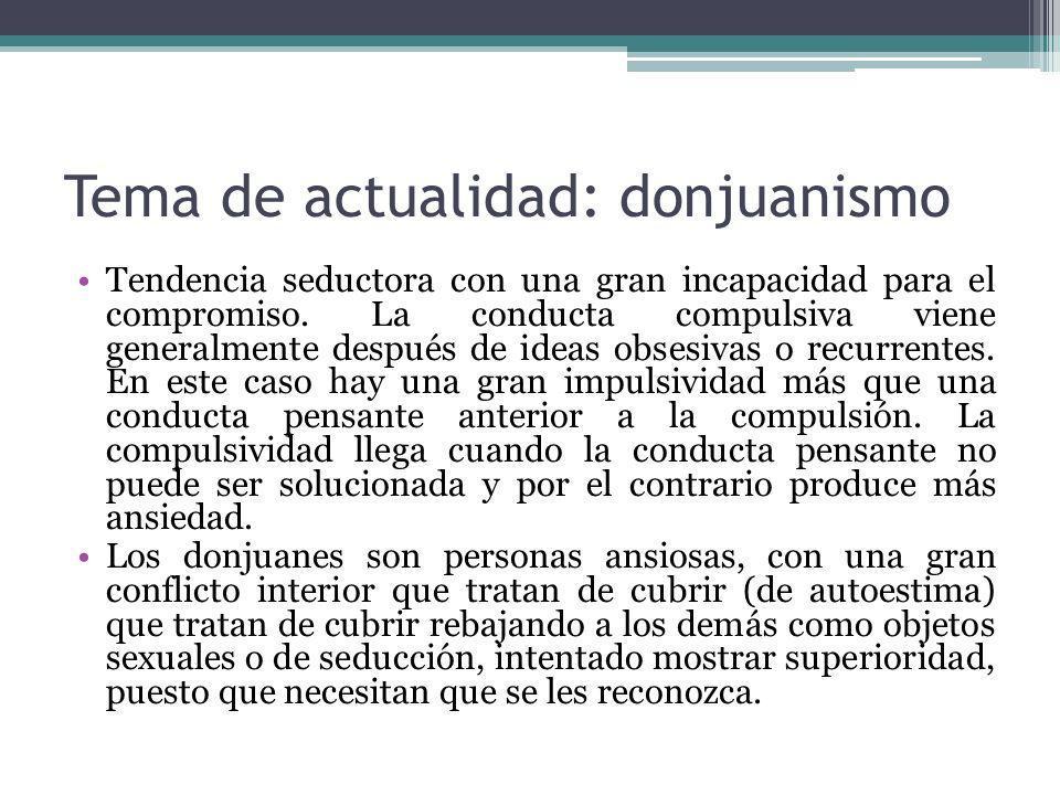 Tema de actualidad: donjuanismo