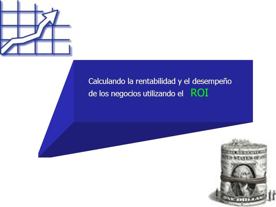 Calculando la rentabilidad y el desempeño de los negocios utilizando el ROI