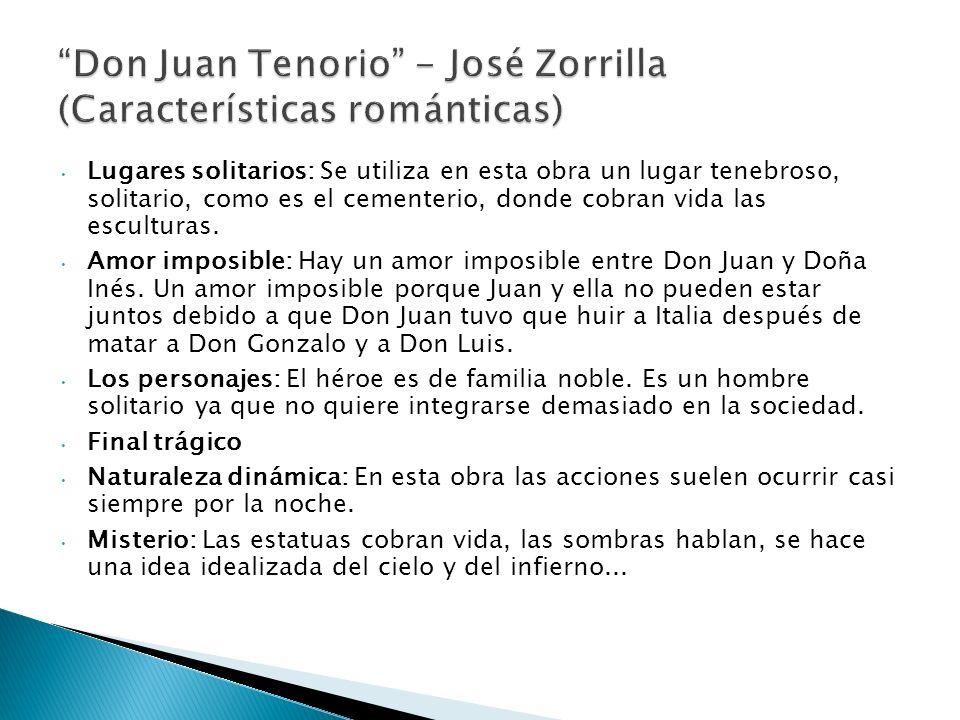 Don Juan Tenorio - José Zorrilla (Características románticas)