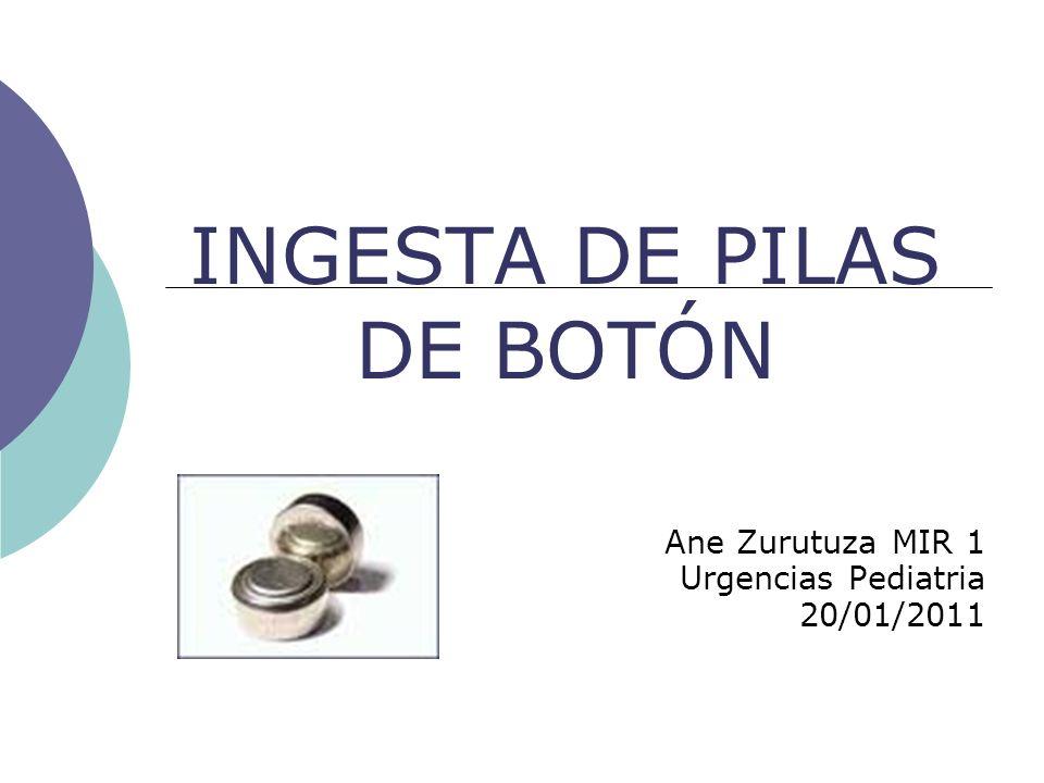 INGESTA DE PILAS DE BOTÓN