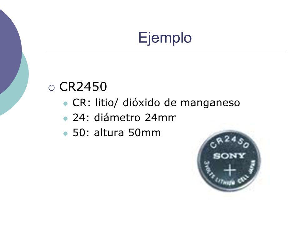 Ejemplo CR2450 CR: litio/ dióxido de manganeso 24: diámetro 24mm