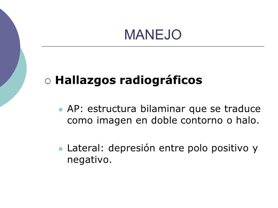 MANEJO Hallazgos radiográficos