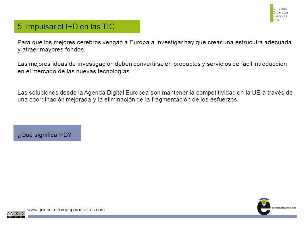 5. Impulsar el I+D en las TIC